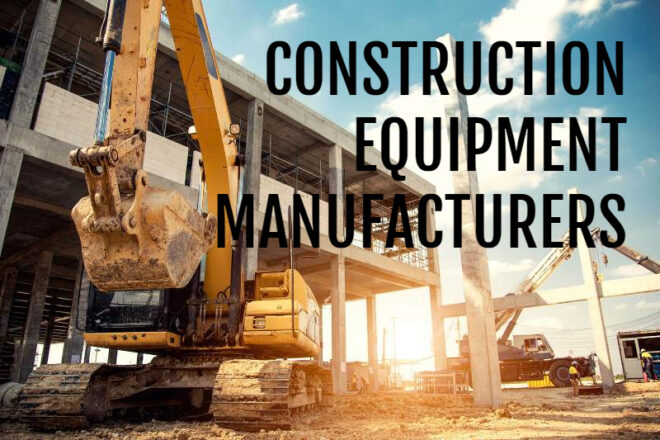 Construction Equipment Manufacturers